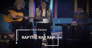 Raptiye Rap Rap: Cem Karaca – Şarkı Sözleri ve Klibi