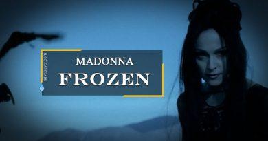 Madonna – Frozen – Türkçe Şarkı Sözleri ve Video Klibi