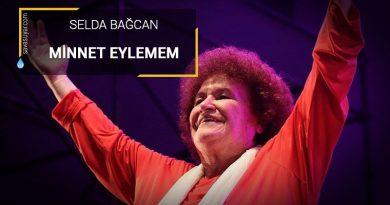 Minnet Eylemem: Selda Bağcan – Şarkı Sözleri ve Klibi
