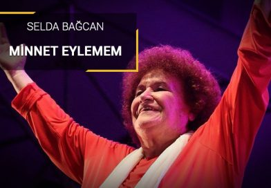 Selda Bağcan – Minnet Eylemem