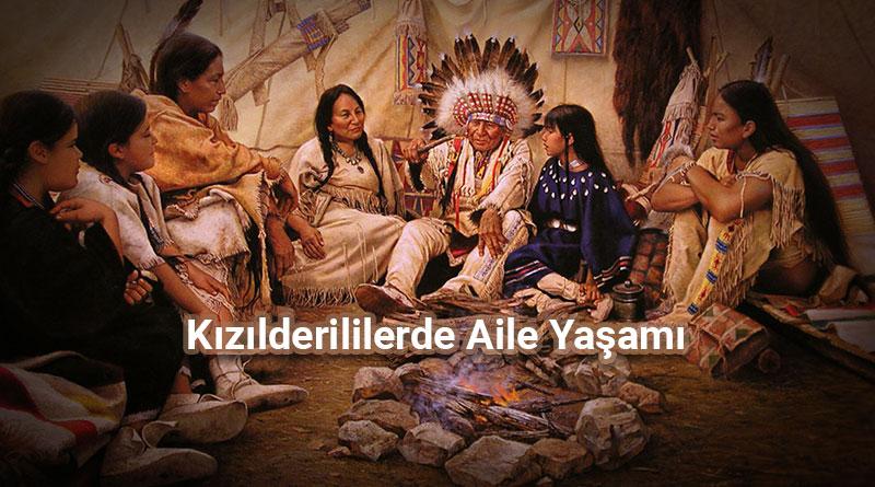 Kızılderili Aile Yaşamı