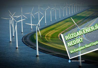 Rüzgar Enerjisi Nedir? Bu Enerjiden Nasıl Faydalanılır?