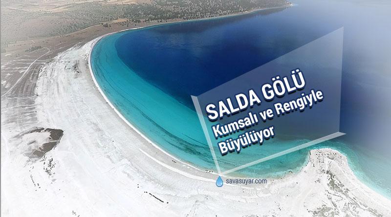 Salda Gölü: 2 Milyon Yıllık Hediye